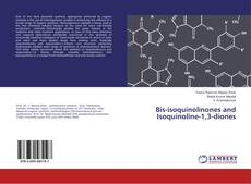 Bookcover of Bis-isoquinolinones and Isoquinoline-1,3-diones