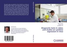 Buchcover von Diagnostic tests in rabies and studies on cytokine expression in mice
