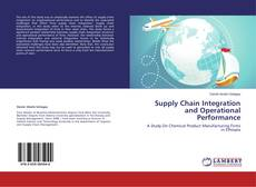 Copertina di Supply Chain Integration and Operational Performance