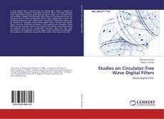 Bookcover of Studies on Circulator-Tree Wave Digital Filters