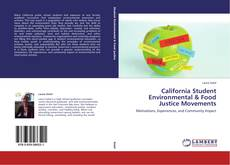 Bookcover of California Student Environmental & Food Justice Movements