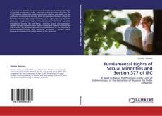 Portada del libro de Fundamental Rights of Sexual Minorities and Section 377 of IPC