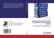 Bookcover of Faculty and Administrators Perceptions of the ACCJC's Rubrics