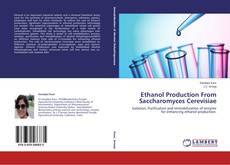 Bookcover of Ethanol Production From Saccharomyces Cerevisiae