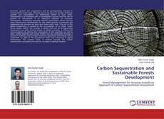 Buchcover von Carbon Sequestration and Sustainable Forests Development