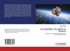 Bookcover of The SENTINEL The MUOS at Niscemi