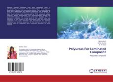 Bookcover of Polyureas For Laminated Composite