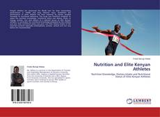 Bookcover of Nutrition and Elite Kenyan Athletes