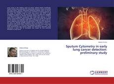 Portada del libro de Sputum Cytometry in early lung cancer detection: preliminary study