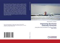 Bookcover of Improving Hurricane Intensity Forecasts