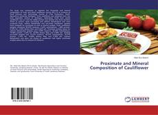 Bookcover of Proximate and Mineral Composition of Cauliflower