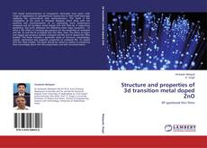 Capa do livro de Structure and properties of 3d transition metal doped ZnO