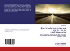 Borítókép a  Kinetic inductance charges and its role in electrodynamics - hoz