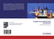 Bookcover of Freight Forwarding Cost Estimation