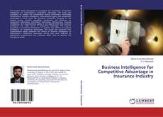 Copertina di Business Intelligence for Competitive Advantage in Insurance Industry