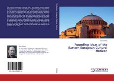 Buchcover von Founding Ideas of the Eastern European Cultural Horizon