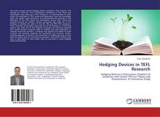 Bookcover of Hedging Devices in TEFL Research
