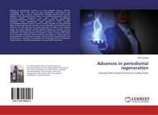 Advances in periodontal regeneration的封面