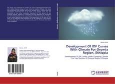 Обложка Development Of IDF Curves With Climate For Oromia Region, Ethiopia