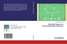 Bookcover of Selected Papers on Thermoelasticity Volume-I