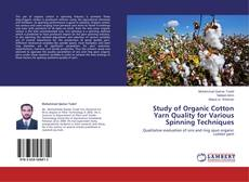 Обложка Study of Organic Cotton Yarn Quality for Various Spinning Techniques