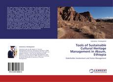 Bookcover of Tools of Sustainable Cultural Heritage Management in Aksum, Ethiopia
