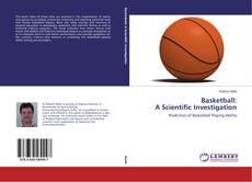 Borítókép a  Basketball: A Scientific Investigation - hoz
