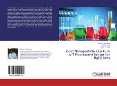 Capa do livro de Gold Nanoparticle as a Turn off Fluorescent Sensor for Hg[ii] Ions