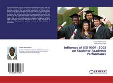 Bookcover of Influence of ISO 9001: 2008 on Students' Academic Performance