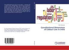 Buchcover von Constitutional Dimensions of Labour Law in India