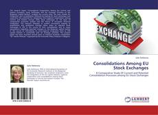 Bookcover of Consolidations Among EU Stock Exchanges
