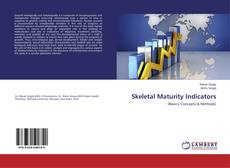 Couverture de Skeletal Maturity Indicators