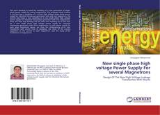 Bookcover of New single phase high voltage Power Supply For several Magnetrons