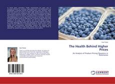 Обложка The Health Behind Higher Prices