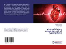 Myocardial stress adaptation: role of hyperlipidemia的封面