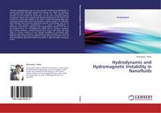 Hydrodynamic and Hydromagnetic Instability in Nanofluids kitap kapağı
