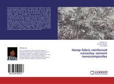 Portada del libro de Hemp fabric reinforced nanoclay–cement nanocomposites