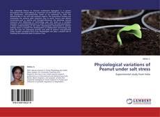 Borítókép a  Physiological variations of Peanut under salt stress - hoz