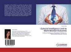 Bookcover of Cultural Intelligence and its Work-Related Outcomes