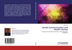 Bookcover of Health Communication and Health Literacy
