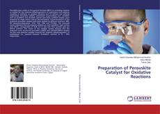 Bookcover of Preparation of Perovskite Catalyst for Oxidative Reactions
