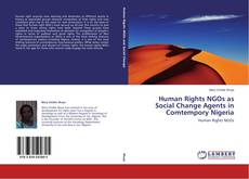 Bookcover of Human Rights NGOs as Social Change Agents in Comtempory Nigeria