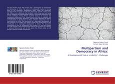 Bookcover of Multipartism and Democracy in Africa: