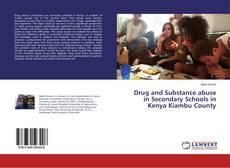 Capa do livro de Drug and Substance abuse in Secondary Schools in Kenya Kiambu County
