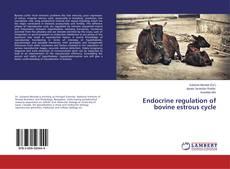 Borítókép a  Endocrine regulation of bovine estrous cycle - hoz