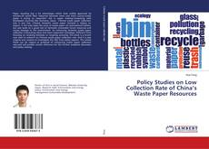 Policy Studies on Low Collection Rate of China's Waste Paper Resources kitap kapağı