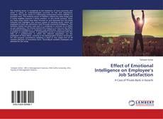 Обложка Effect of Emotional Intelligence on Employee's Job Satisfaction