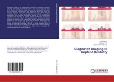 Bookcover of Diagnostic Imaging In Implant Dentistry