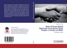 Обложка Role of Grant Based Approach for Extreme Poor People: A Study on BRAC