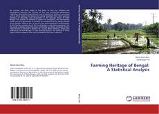 Bookcover of Farming Heritage of Bengal: A Statistical Analysis